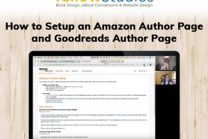 How to Setup an Amazon Author Page and Goodreads Author Page – interviewed by Cassy Huidobro